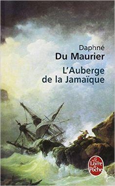 """""""L'auberge de la Jamaïque"""" = """"Jamaica Inn"""" - Daphné Du Maurier Nora Roberts, Good Books, Books To Read, My Books, Daphne Du Maurier, Playwright, My Escape, Lectures, Reading Material"""