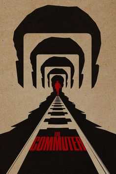 First Poster for Mystery-Thriller 'The Commuter' - Starring Liam Neeson Vera Farmiga Florence Pugh Jonathan Banks and Patrick Wilson - Directed by Jaume Collet-Serra (Shallows Run All Night) Liam Neeson, New Movies 2018, Imdb Movies, Iconic Movies, Popular Movies, Sam Neill Jurassic Park, Elizabeth Mcgovern, Streaming Vf, Streaming Movies