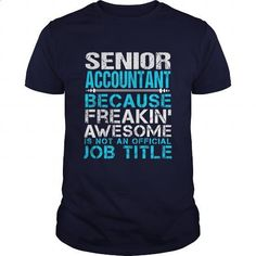 SENIOR-ACCOUNTANT - #design t shirts #printed t shirts. SIMILAR ITEMS => https://www.sunfrog.com/LifeStyle/SENIOR-ACCOUNTANT-111236811-Navy-Blue-Guys.html?60505
