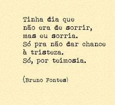 Poetry Quotes, Sad Quotes, Words Quotes, Best Quotes, Life Quotes, Inspirational Quotes, Sayings, Random Quotes, Portuguese Quotes