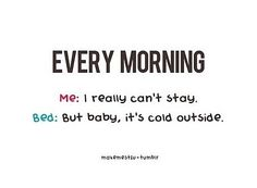 Talking with my bed…