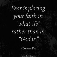 If You Struggle With Fear You Should Read This. --- Fear is one of my biggest problems. I often times let fear rule my life more than putting my faith in God. Fear is crippling! And I know many wives struggle with fear like me. This is a guest article from a wife in our community who tackles the hard trut… Read More Here http://unveiledwife.com/if-you-struggle-with-fear-you-should-read-this/