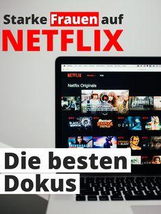 Hier sind die inpirierendsten Netflix Dokus über starke Frauen und weibliche Vorbilder. Fallen dir noch mehr ein? Netflix, Role Models, Strong Women, Career, Life, Tips