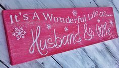 It's a Wonderful Life as ... Husband & Wife. sweet Christmas sign!