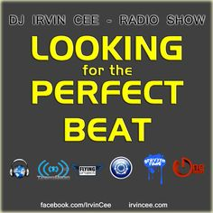 This weekend Radio Show Looking f/t Perfect Beat.