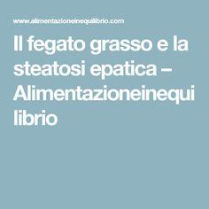 Fegato Grasso Steatosi