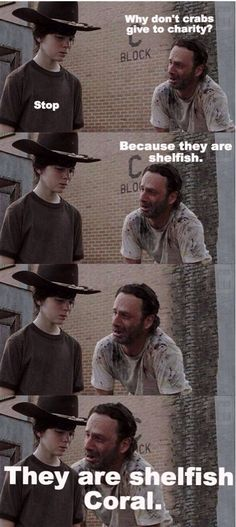 not sure if it's how he says Carl or the stupig joke but I laughed way more than I should have :)