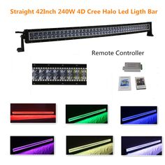 Straight 42Inch 240W Remote Controller Cree Led Light Bar Colormorpgh over 12 Colors with 4d Optics Halo Led Light Bar for 4wd SUV UTE Offroad Truck ATV UTV