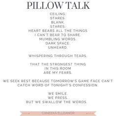 #30Layers30days: PILLOW TALK || Some nights we stay up talking ourselves out of every thing God has told us to do because we are afraid. Tears form puddles of anxiety on pillow cases that won't absorb our distress because we need to be reminded that they exist. We need to be reminded so that we won't live there. || Let the pillow talk rest on the pillow: Don't leave the house with the pillow talk still on your face ready to drown ears not meant to hear. || Exhale lay it all at His feet smile…