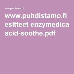 www.puhdistamo.fi esitteet enzymedica acid-soothe.pdf