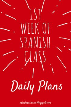 Week of Spanish Class - daily plans - Mis Clases Locas Spanish Teaching Resources, Spanish Activities, Spanish Language Learning, Teaching Ideas, Preschool Spanish, Listening Activities, Teaching Strategies, Spanish Lesson Plans, Spanish Lessons