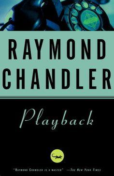 Playback by Raymond Chandler (1958)