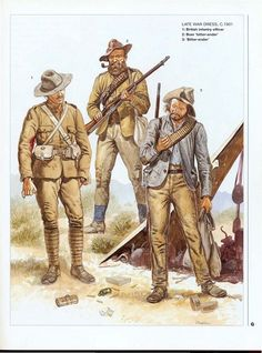 "Boer war circa A British infantry officer (left) and two ""Bitter-enders."" (Could be Christaan and Hendriksen.) From ""Boer Wars by Ian Knight, Osprey Books, 1997 UK. Color plate G. British Army Uniform, British Uniforms, Military Art, Military History, Military Uniforms, Military Figures, British Colonial, Modern Warfare, African History"