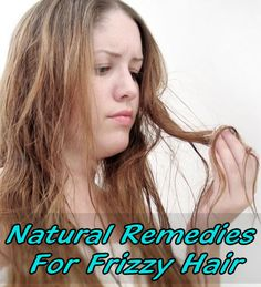 Natural Remedies For Frizz Free Hair