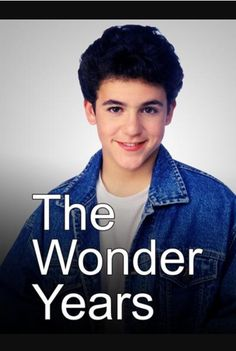 Wonder years you are everything