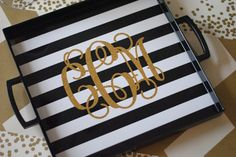 Monogrammed black and white striped serving tray. Would be perfect for hosting a dinner party!