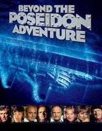 Beyond the Poseidon Adventure (1979) When a tug skipper, his first mate, and a passenger bravely board the sinking ocean liner Poseidon, they encounter survivors and a ruthless gang of smugglers searching for plutonium in this sequel to the blockbuster disaster movie.  Cast:Peter Boyle, Michael Caine, Sally Field, Mark Harmon, Shirley Jones, Veronica Hamel, Karl Malden, Slim Pickens, Telly Savalas, Jack Warden, Shirley Knight...1