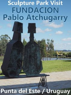 Interested in Art? Or simply tired of the beach? Near Punta del Este in Uruguay you find the a beautiful SCULPTURE PARK, founded by the Pablo Atchugarry Foundation. 30 hectares of lush green park land dotted with contemporary sculptures. Two indoor galleries and the sculpture workshop complete the property.  That's certainly worth an excursion!