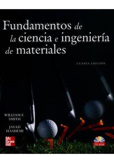 Fundamentos de la ciencia e ingeniería de materiales / William F.Smith, Javad Hashemi.-- 4ª ed.-- México : McGraw-Hill Interamericana, 2006. Acceso en formato electrónico: http://www.ingebook.com.accedys2.bbtk.ull.es/ib/NPcd/IB_BooksVis?cod_primaria=1000187&codigo_libro=4265 Localización en la Biblioteca de la ULL (papel): http://absysnetweb.bbtk.ull.es/cgi-bin/abnetopac01?TITN=342927