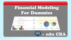 Financial Modeling for Dummies - financial modeling by EduCBA by Corporate Bridge Academy via slideshare Financial Modeling, Economics, Accounting, Computers, Finance, Bridge, How To Get, Business, Places