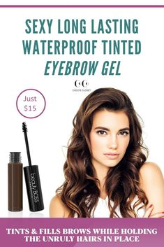 Long lasting waterproof colored brow gel effortlessly creates the appearance of fuller and thicker b Brow Mascara, Brow Gel, Best Eyebrow Products, Beauty Products, Brow Tutorial, Thick Brows, Eyebrow Tinting, How To Color Eyebrows, Natural Preservatives