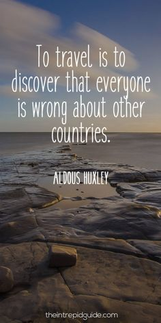 travelquotes-to-travel-is-to-discover-that-everyone-is-wrong-about-other-countries