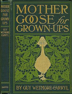DD--Carryl--Mother Goose for Grown-Ups--Harper, 1900 | by Sundance Collections