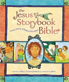 """The Jesus Storybook Bible: Every Story Whispers His Name"" by Sally Lloyd-Jones. Best children's Bible out there! My kids LOVE this one.and so does mama:)"