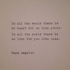 vows - a beautiful quote, by the always beautiful maya angelou