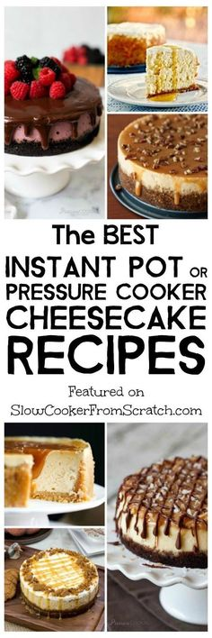 The BEST Instant Pot or Pressure Cooker Cheesecake Recipes – Slow Cooker or Pressure Cooker The BEST Instant Pot or Pressure Cooker Cheesecake Recipes featured on Slow Cooker or Pressure Cooker at SlowCookerFromScr… Instant Pot Cheesecake Recipe, Low Carb Cheesecake Recipe, Best Instant Pot Recipe, Instapot Cheesecake, Cheesecake Bars, Pumpkin Cheesecake, Pressure Cooker Cheesecake, Pressure Cooker Desserts, Slow Cooker Recipes