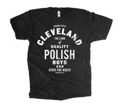 Cleveland The Land of Polish Boys Social Dept.  When I first came here, I got so excited that they were selling them on street corners.  Then I learned they were sandwiches...
