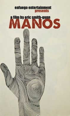 Manos Written and Directed by Eric Smith-Gunn | by evsmitty
