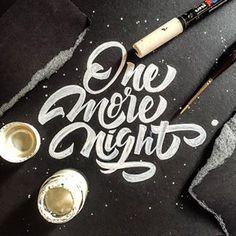 One more night. Brush lettering. André Ueno @drenueno Instagram profile - Pikore