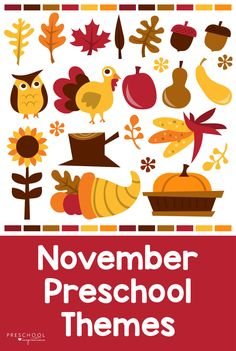 November Preschool Themes You're Going to Love!