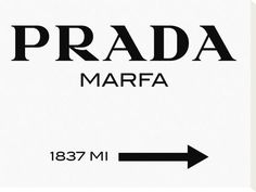 Prada Marfa Sign Stretched Canvas Print by Elmgreen and Dragset at AllPosters.com