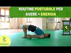 """Routine POSTURALE per avere + ENERGIA: la Settimana """"DELL'ENERGIA"""" #5 - YouTube"""