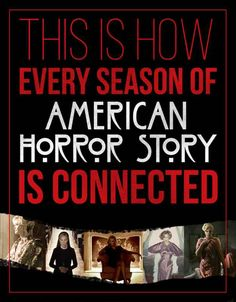 "How The Seasons Of ""American Horror Story"" Connect - I never figured them out!"