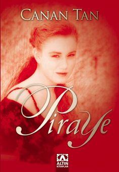 Canan Tan 'Piraye' severek okudum :))