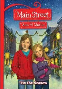 'Tis the Season (Main Street Series #3) by Ann Martin