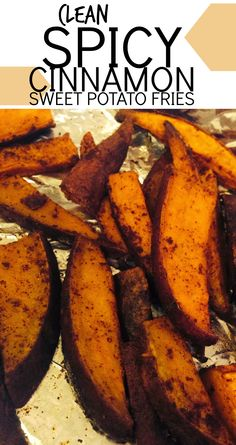 [Clean Spicy Cinnamon Sweet Potato Fries] These sweet potato fries are delicious and have an extra kick to them! They are also a great side dish option for the 21 Day Fix meal plan!