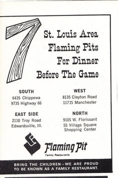 My dad designed the Flaming Pit logo. St Louis Restaurants, St Louis County, Family Genealogy, Shopping Center, Family History, Missouri, Childhood Memories, Diners, Drink