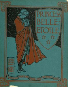 """""""Princess Belle-Etoile"""" in """"The Song of Sixpence Picture Book"""" illustrated by Walter Crane.  1909."""