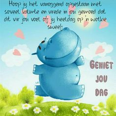 Good Morning Gif, Good Morning Quotes, Bible Quotes, Qoutes, Lekker Dag, Afrikaanse Quotes, Goeie More, Life Lessons, Positivity