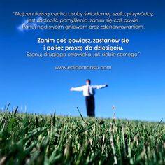 Zanim coś powiesz, zastanów się i policz proszę do dziesięciu    Edi  ➡ www.edidomanski.com  #EdiDomański #EdiZdrowie #Zdrowie #EdiCiało #Ciało #EdiUmysł #Umysł #ZdrowieCiałoUmysł #Motywacja