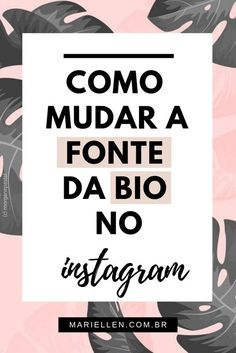 Fonte do insta Instagram Blog, Bios Para Instagram, Instagram Marketing Tips, Story Instagram, Insta Bio, Feed Insta, Frases Tumblr, Digital Marketing, Inbound Marketing