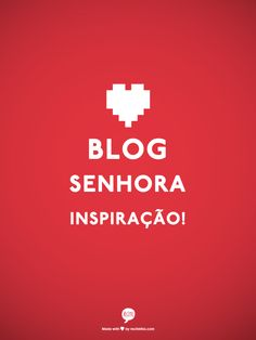 Blog Senhora Inspiração! senhorainspiracao.blogspot.com.br