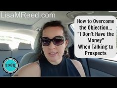 Overcoming Objections in Your MLM - I Don't Have the Money - YouTube
