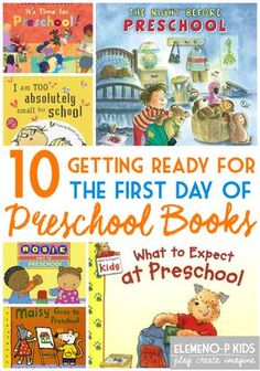 10 Books To Prepare Your Child For Preschool