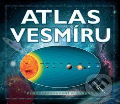 Atlas vesmíru plný zábavy a hier (Robin Scagell)