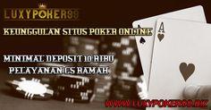 Keunggulan pada sebuah situs poker online terpopuler di luxypoker99 adalah pelayanan nya yang ramah dan situs poker online luxypoker99 ini sudah terpercaya.